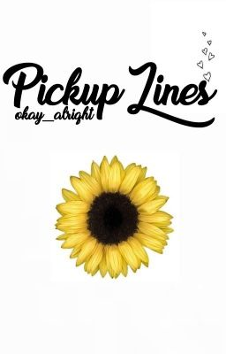 flower pick up lines