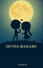 SEVDA MAKAMI by Laylatun