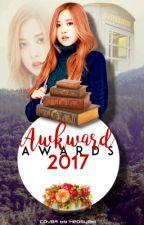 Awkward Award [ 2017 ] ♛ by AwkwardAwards18