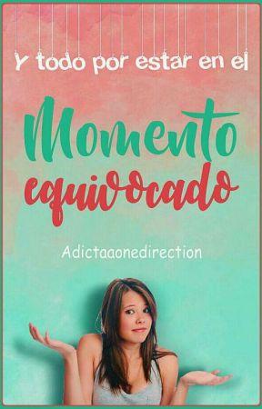 Momento Equivocado by adictaaonedirection