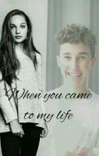 When you came to my life by elianbirlem