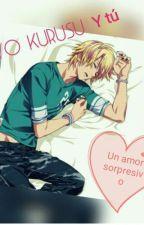 Un amor sorpresivo (Syo Kurusu × tu) by KawaiStar_13