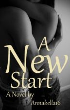 A New Start *Not Edited* by Create_Writer