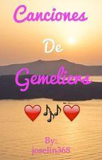 Letras de canciones de Gemeliers by joselin368