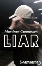Liar || M.G by ssaaannnaaa