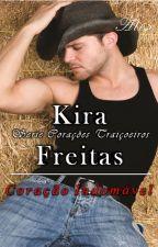 Serie Corações - Livro 02 - Coração Indomável (2º Edição) Alex by KiraFreitas33