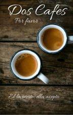 Dos Cafés, por favor... by juanfran77