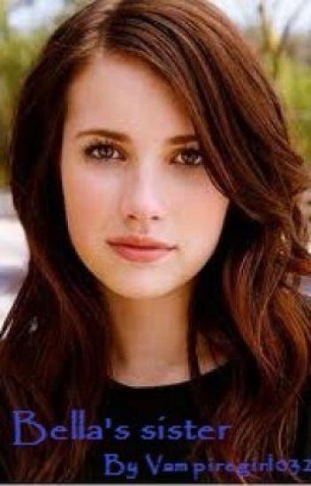 Bella's sister