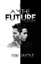 I Am The Future (Sterek) by ErikWolf