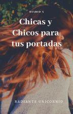 Chicos Y Chicas Para Tus Novelas  [Diario A] by radianteunicornio