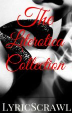 The Literotica Collection by lyricscrawl