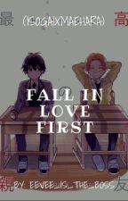 Fall In Love First  by eevee_is_the_boss