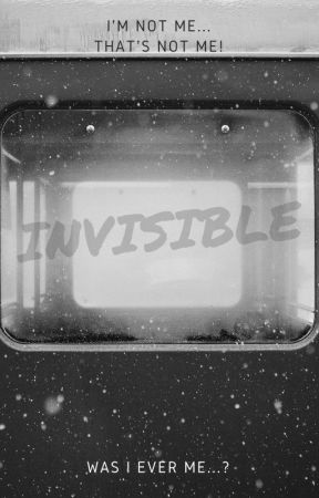 Invisible by LxT4ever