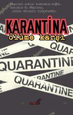 KARANTİNA by mranl1