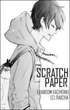 Scratch Paper by Raiisha