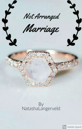 Not Arranged Marriage  (Arranged Marriage Sequel) || COMPLETED  by NatashaLangerveld