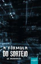 A Fórmula do Sorteio (Completo) by GilbertoVasconcelos