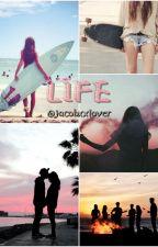 Life {Magcon} -CANCELADA by lovestorm01