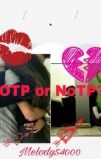 OTP Or NoTP by Melody54000