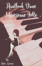 RanTBook d'une Musicienne Folle by Minii_Licorne