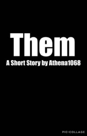 Them by Athena1068