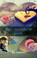 Starco - Las huellas del pasado by Dream_of_love_
