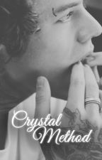 crystal method || Harry Styles au by FromCheshire
