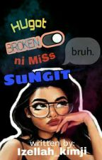 Hugot Ni Miss Sungit by Izellah_Kimji