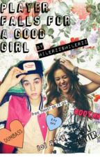 A Jiley Story: Player Falls For A Good Girl by Milerzzsmilerzz