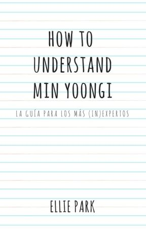 HOW TO UNDERSTAND MIN YOONGI  ↔ Yoonmin by xEllieRay