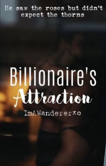 Billionaire's Attraction [Spin-Off]