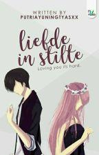 Liefde in Stilte by putriayuningtyasxx
