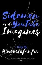 Buttercream & Sidemen Imagines (& Smut) by wroetofanfic