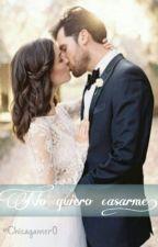 ¡No quiero casarme!  by Chicagamer0