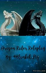 Dragon Rider Roleplay by Blanket_Pig