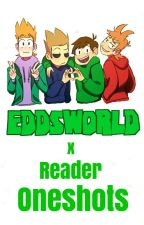Eddsworld x Reader Oneshots by Mochimos