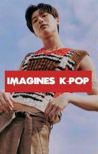 Imagines K-Pop 2 by franbummie