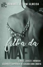 Filha da máfia by Towi_Almeida