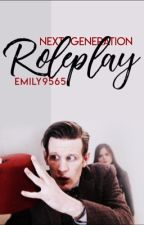 Doctor Who the Next Generation Rp by Emily9565