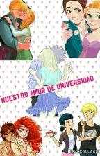 Nuestro Amor De Universidad [Pausada]  by Little_crazy432