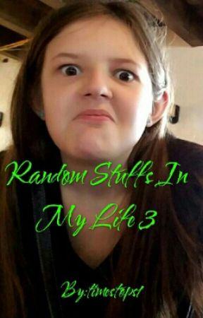 Random Stuffs In My Life 3 by timestops1