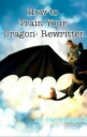 How to Train Your Dragon- Rewritten by DanceMagic13