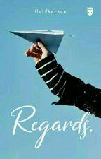 REGARDS by Hydhar