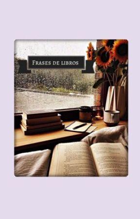 Frases De Libros Amor A Cuatro Estaciones Wattpad