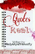 Quotes Real by NadyaAyuPramesty