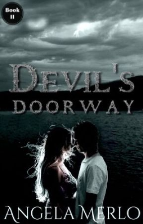 Devil's Doorway (Book 2 of 3) by light-in-darkness