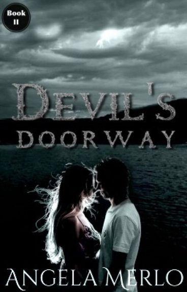 Book II: Devil's Doorway - Coming January 25 by light-in-darkness
