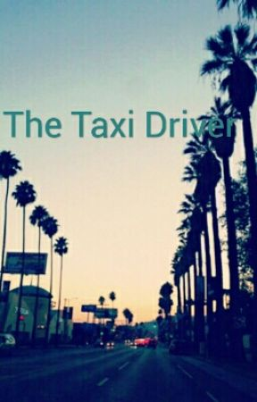 Taxi Driver by kaedene