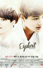 Explicit by EXOeden
