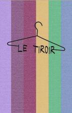Le tiroir by leplacard